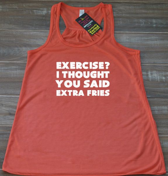 Exercise? I Thought You Said Extra Fries Tank Top - Workout Shirt Funny - Fitness Tank Top Womens - Gym Tank