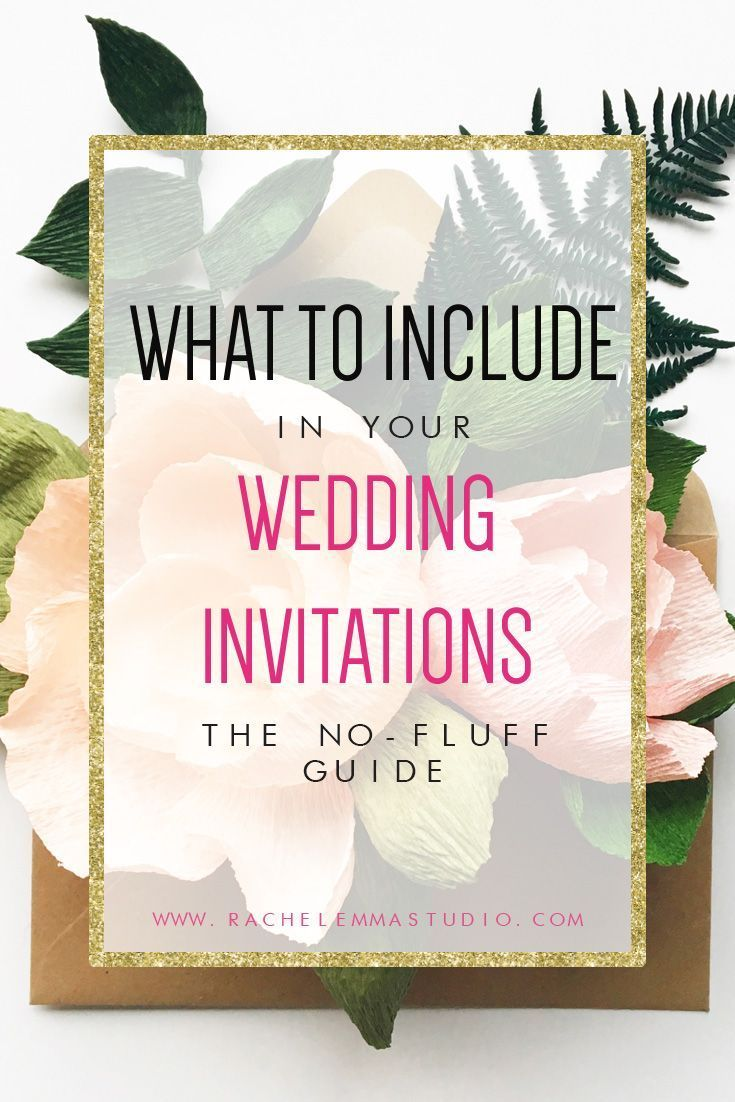 What To Include In Your Wedding Invitations Guide How To Word Your
