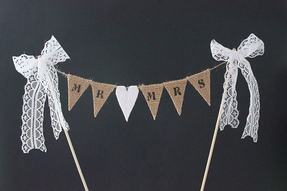 Wedding cake topper - Mr & Mrs burlap / hessian bunting flags with white lace heart and lace bows