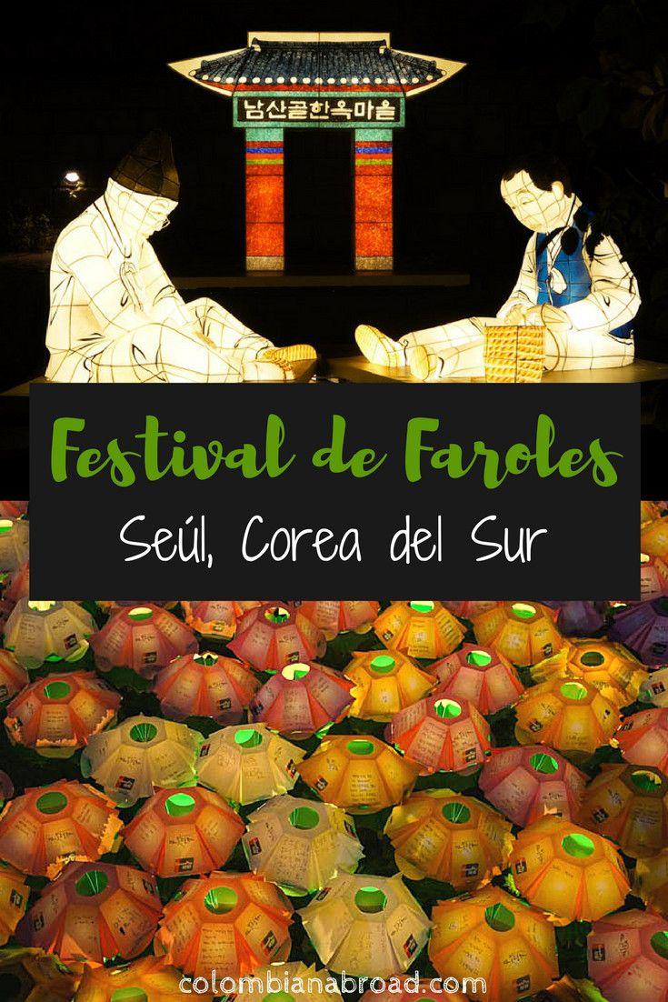 Cada noviembre, Seúl organiza el Festival de Faroles en el arroyo Cheonggyecheon. Dura 2 semanas y es de entrada gratis. !Vale la pena visitarlo!