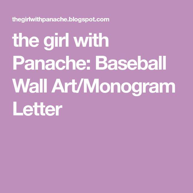 the girl with Panache: Baseball Wall Art/Monogram Letter