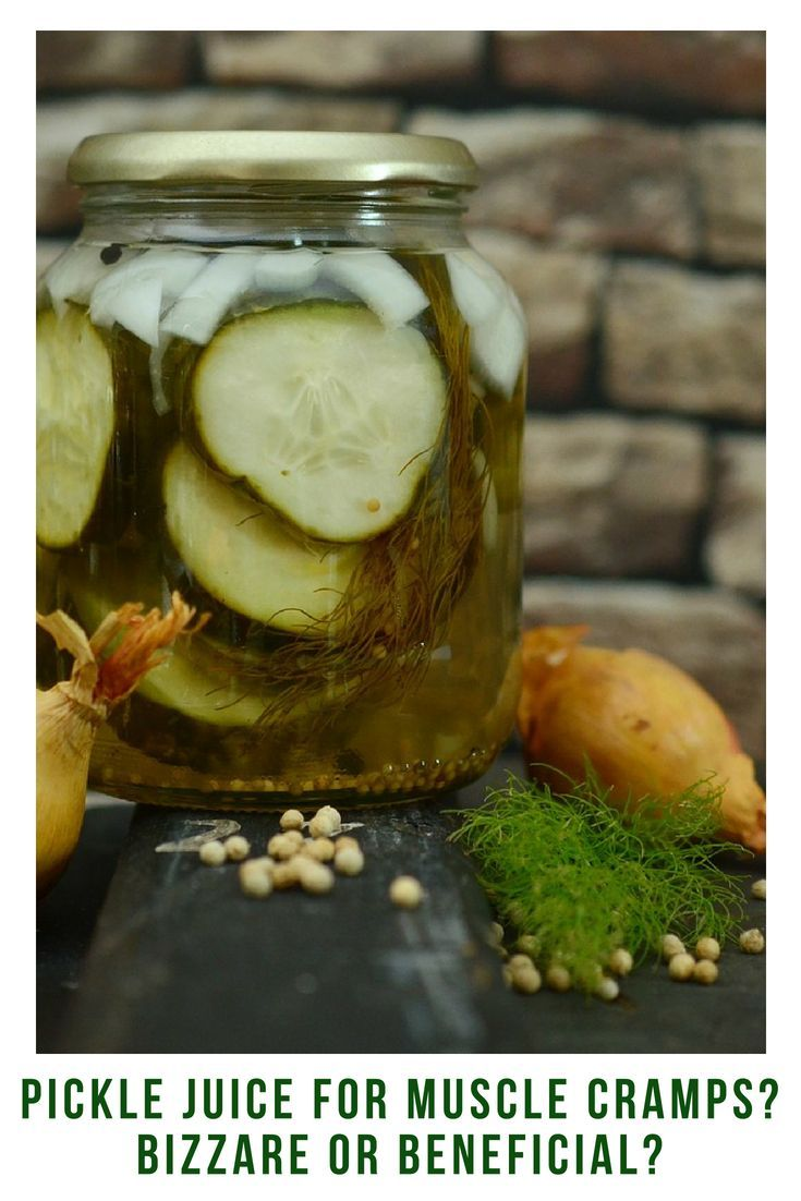 pickle juice for muscle cramps-bizarre or beneficial | health