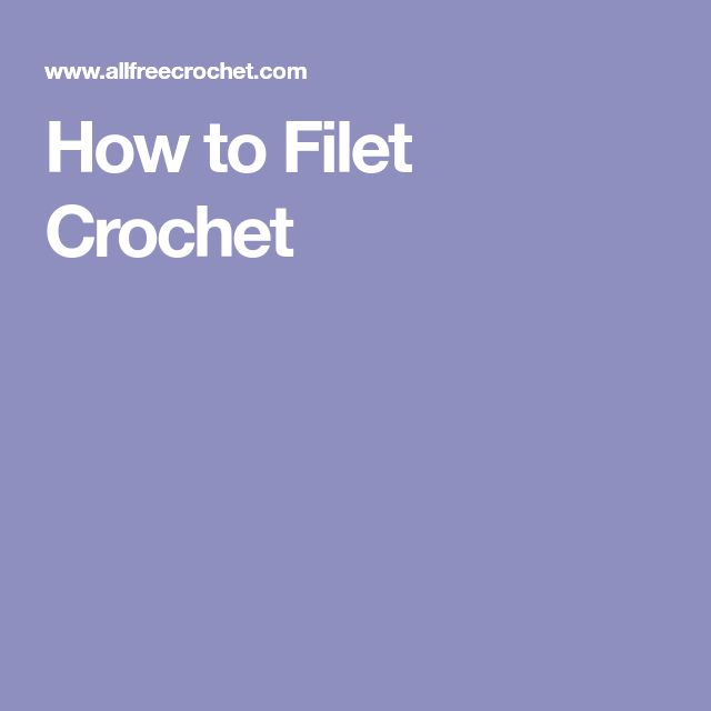 How to Filet Crochet