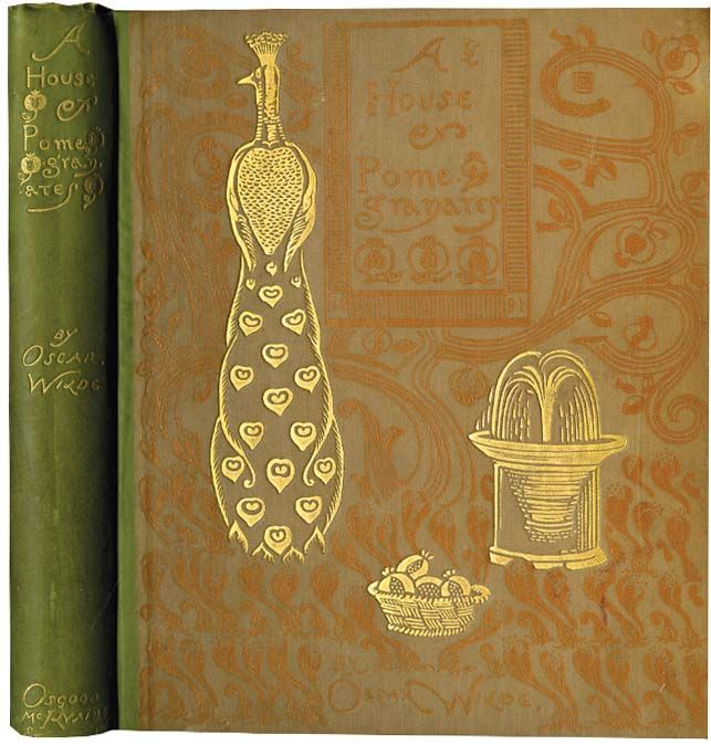 WILDE,OSCAR. HOUSE OF POMEGRANATES. London: James Osgood McIlvanie, 1891. illustrated by CHARLES RICKETTS