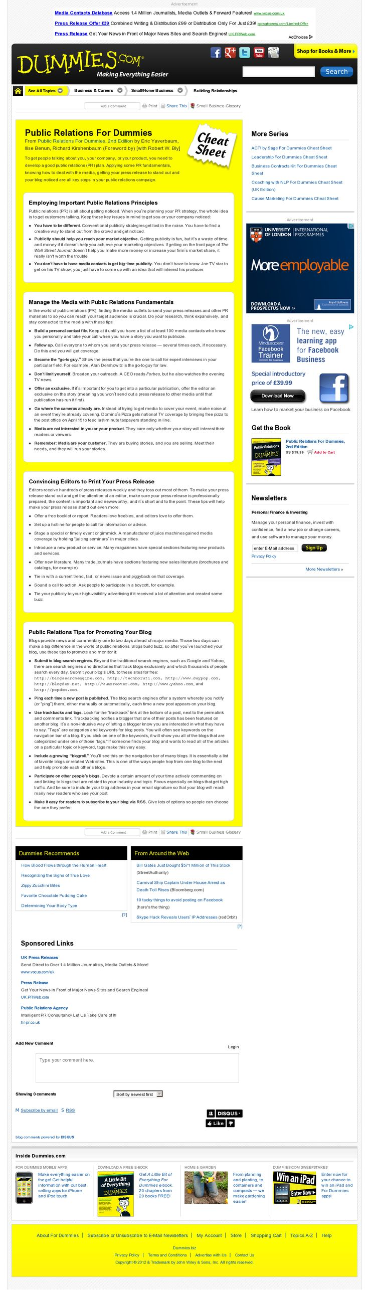 To get people talking about you, your company, or your product, you need to develop a good public relations (PR) plan.  (Read the article)    Website 'http://www.dummies.com/how-to/content/public-relations-for-dummies-cheat-sheet.html' snapped on Snapito!
