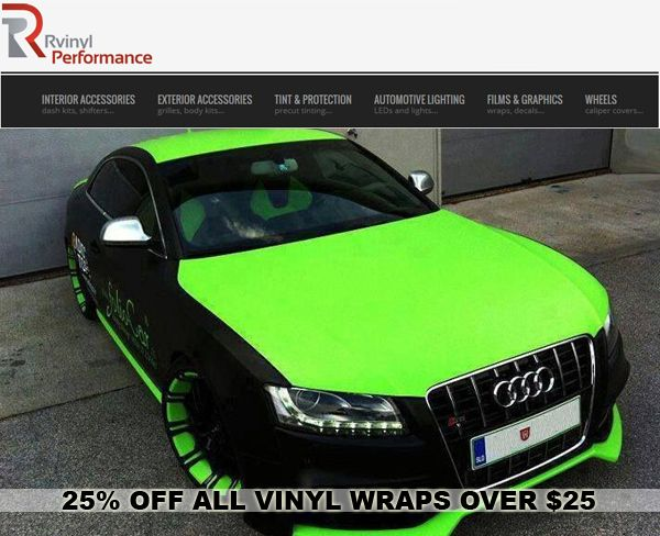 Get a jump on your friends and pick up some great deals on vehicle wrap vinyl films like our neon green Rwrap film (see above), carbon fiber, chrome, sticker bomb and more. Spend at least $25 on any Rwrap films or rolls and get 25% off until Friday the 13th!   Use code Rwraps25 and get 25% off any purchase of vinyl film of at least $25 in value at www.rvinyl.com. #Rwrap #Audi #Sale