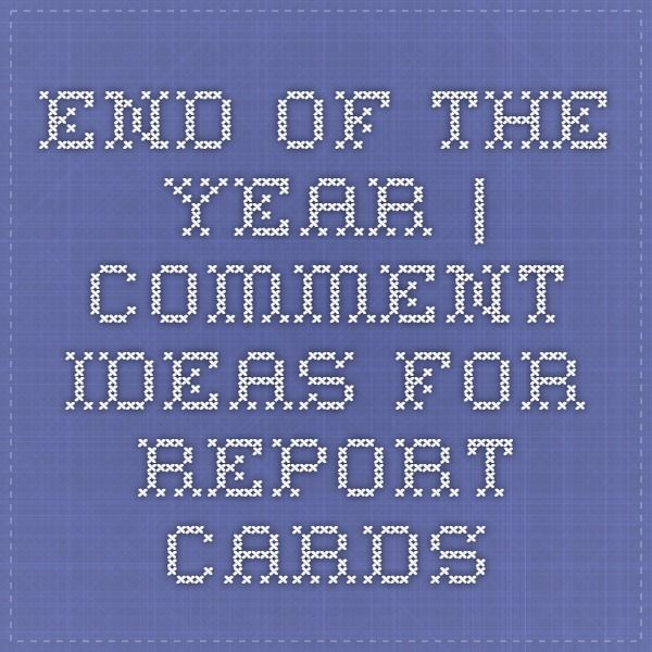 Las 25 mejores ideas sobre Report Comments en Pinterest - report card