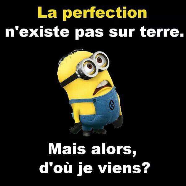 La perfection... ...
