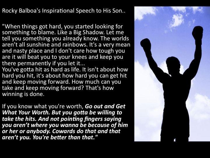 Rocky Balboa S Inspirational Speech To His Son Motivation Pinterest Inspirational Speeches
