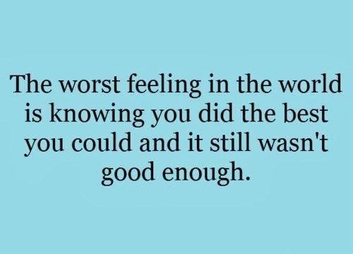 the-worst-feeling-in-the-world-is-knowing