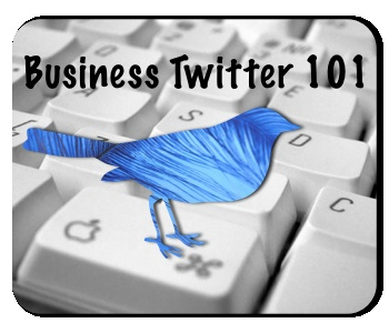 Business Twitter Tips 101