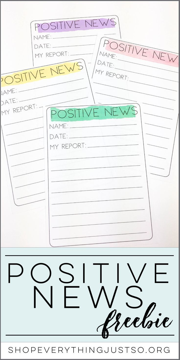 We Have Positive News   everythingjustso.org   This FREE resource can help turn a negative classroom into a positive one. Students begin searching for the positive in the classroom and report about it to the class.