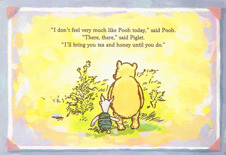 Winnie the Pooh quotes like these.