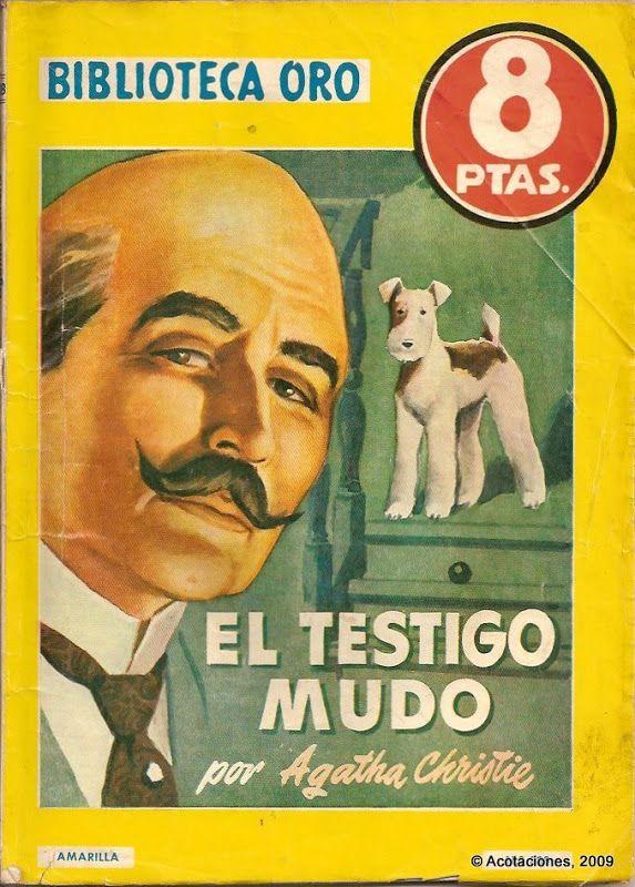 El Testigo Mudo. Molino. Biblioteca Oro (2). 328. 1955