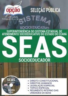 Apostila SEAS CE 2017 Socioeducador PDF Download Digital Baixar ou Impressa Superintendência do Sistema Estadual de Atendimento Socioeducativo Ceará