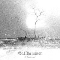 Gallhammer: Ill Innocence CD