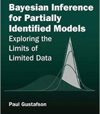 Bayesian Inference For Partially Identified Models: Exploring The Limits Of Limited Data PDF
