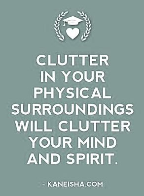 Clutter In Your Physical Surroundings Will Mind And Spirit