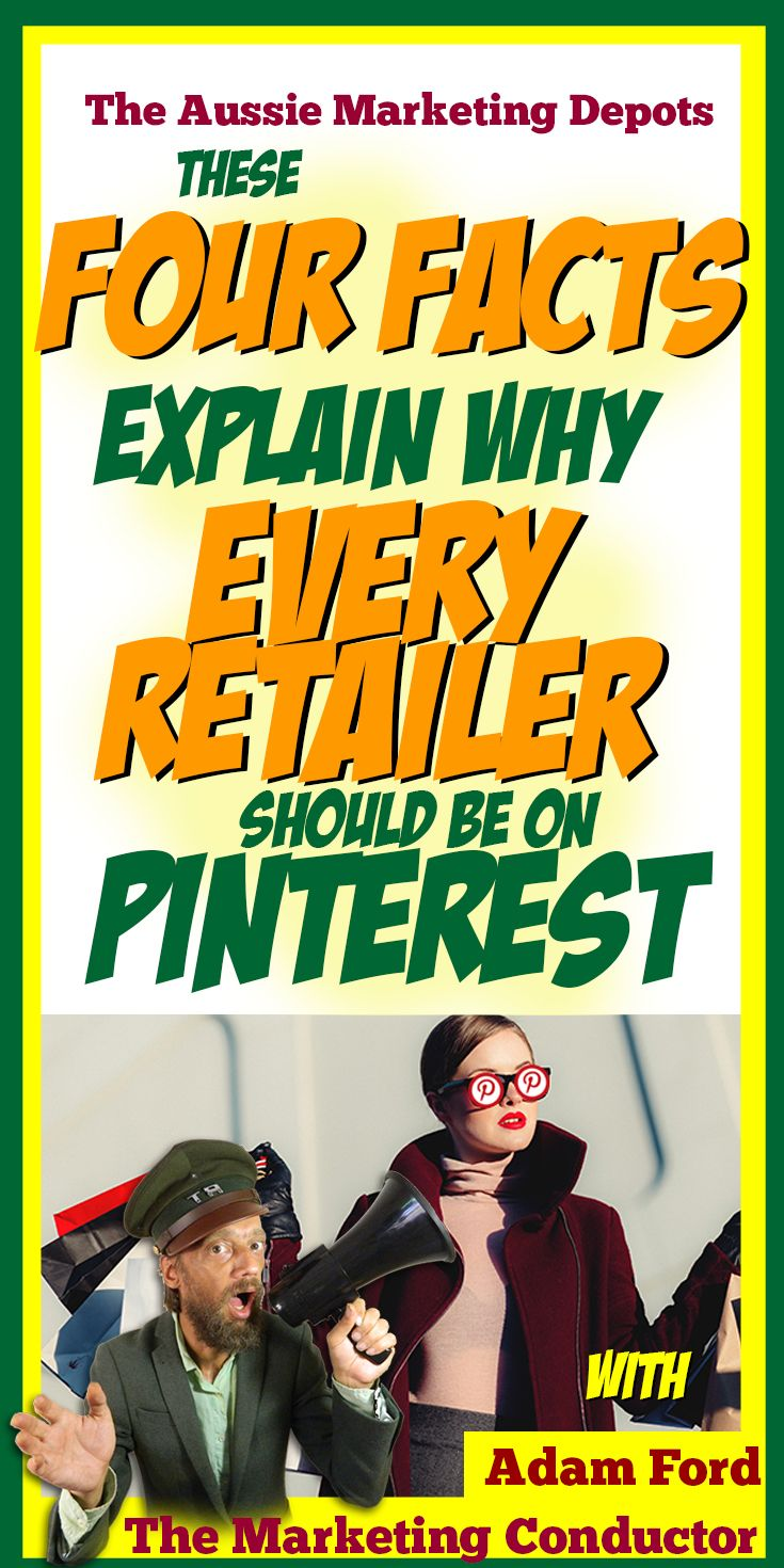 These 4 Facts Explain Why Every #retailer Should be on #pinterest #socialmediamarketing