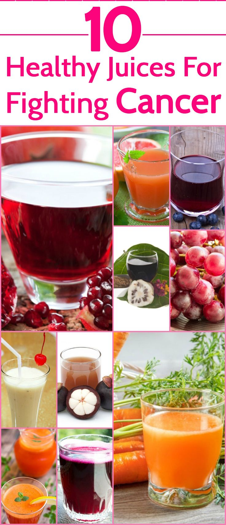 10 Healthy Juices For Fighting Cancer - Including healthy fruit juices is another important part of cancer treatment. This article gives the effective cancer fighting fruit juices that help in a ... #healthyrecipes | #healthyfood | #healthydiet | #healthyjuices |