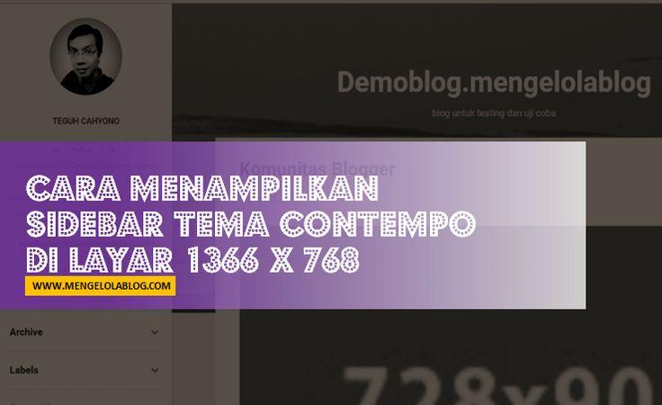 Cara menampilkan sidebar di tema contempo pada layar 1366 x 768