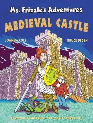 Cover image for Ms. Frizzle's adventures : medieval castle