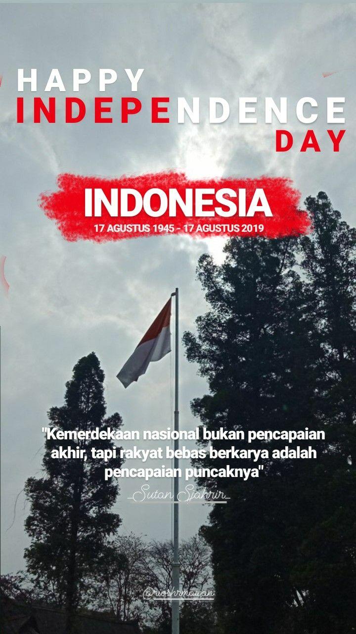 Happyindependencedayindonesia Indonesiamerdeka People Quotes Typography Quotes Muslim Quotes