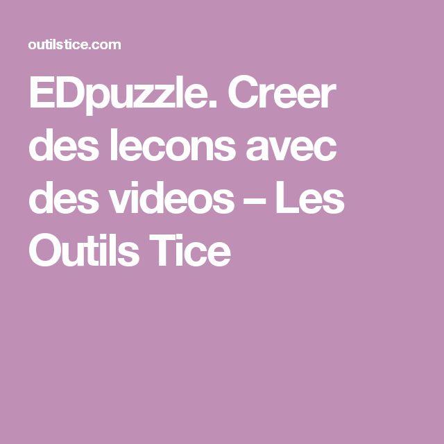 EDpuzzle. Creer des lecons avec des videos – Les Outils Tice