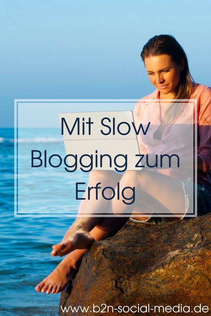 Mit Slow Blogging zum Erfolg – B2N Soial Media Bremen – Blog