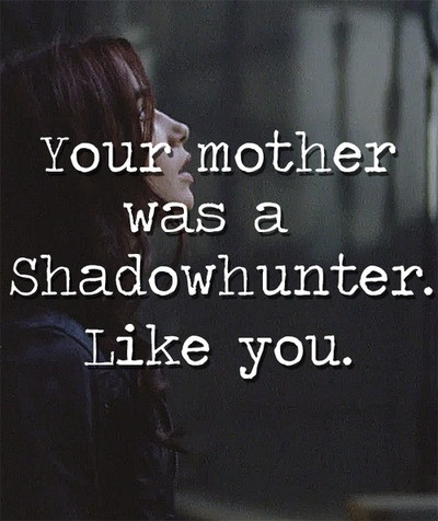 The Mortal Instruments: City of Bones   Book Series by Cassandra Clare   #movie #quote
