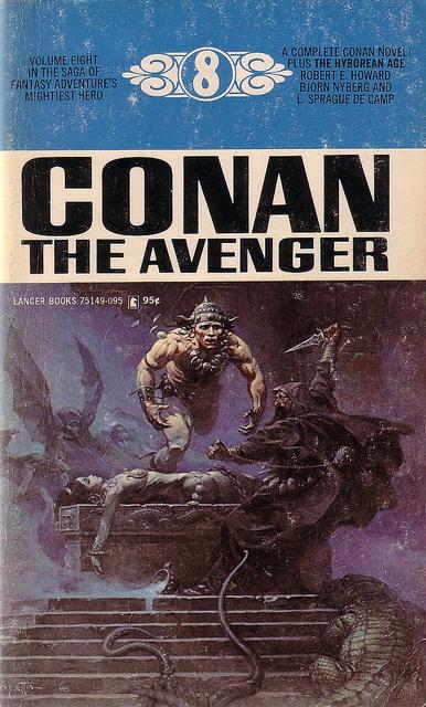 Classic Pulp!  Robert E. Howard / Conan The Avenger