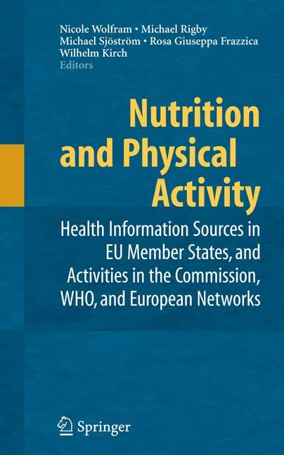 Nutrition and Physical Activity: Health Information Activities in EU Member States, and Activities in the Commiss...