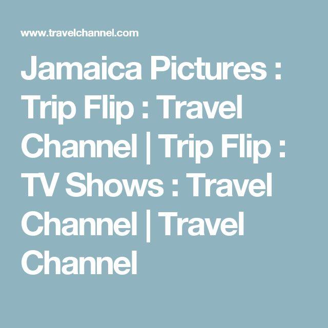 Jamaica Pictures : Trip Flip : Travel Channel | Trip Flip : TV Shows : Travel Channel | Travel Channel