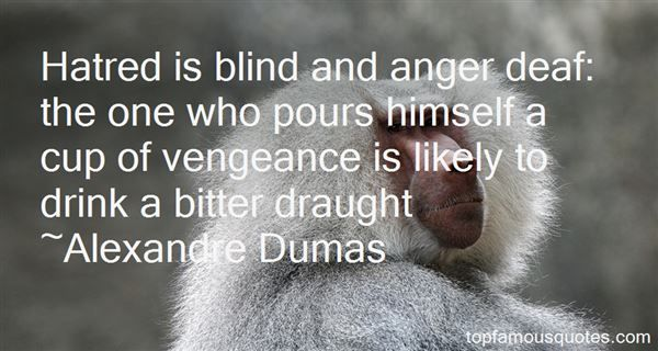 Hatred And Anger Quotes: best 12 quotes about Hatred And Anger