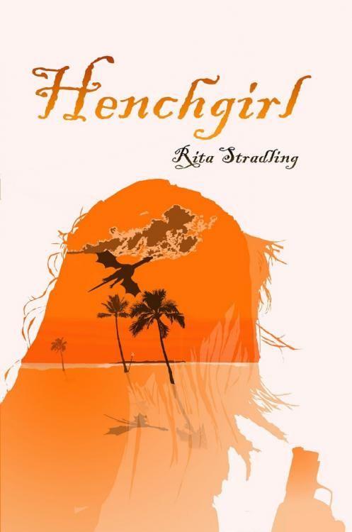 Download Ebook Henchgirl (Rita Stradling) PDF, EPUB, MOBI