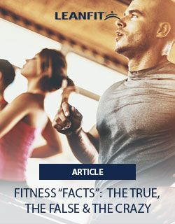 These days there's more information on fitness out there than ever, and it's all right there at our fingertips. That means we're all better-informed than ever, right? That's not always the case.