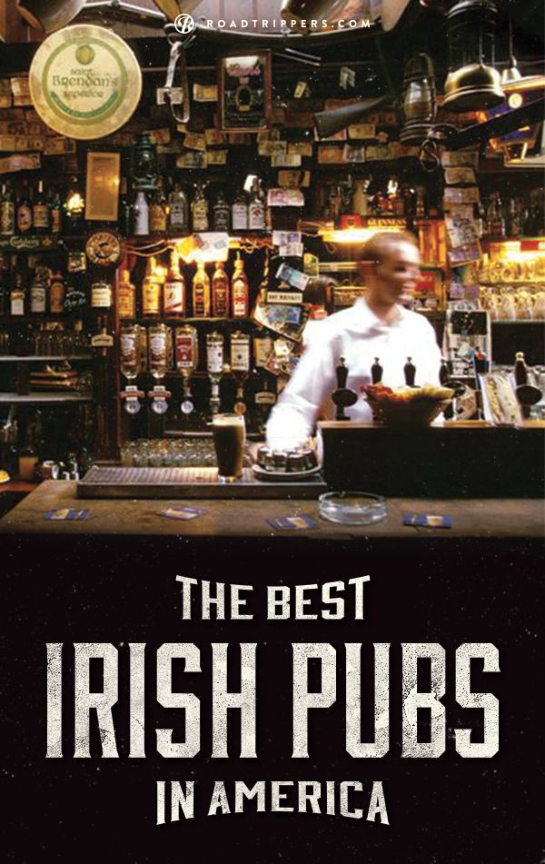 These are the best Irish pubs in America to sling back some Guinness and whiskey. Which ones did we miss?