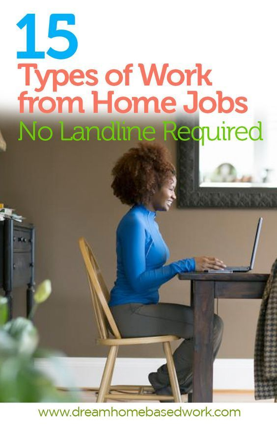 Want a work from home job that don't require a landline phone? You're in luck! Here's 15 types of work at home jobs where you can make money online without a landline.