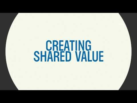Creating Shared Value: It's the Future [video]