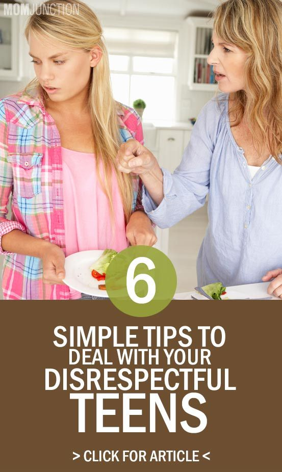 6 Simple Tips To Deal With Your Disrespectful Teens