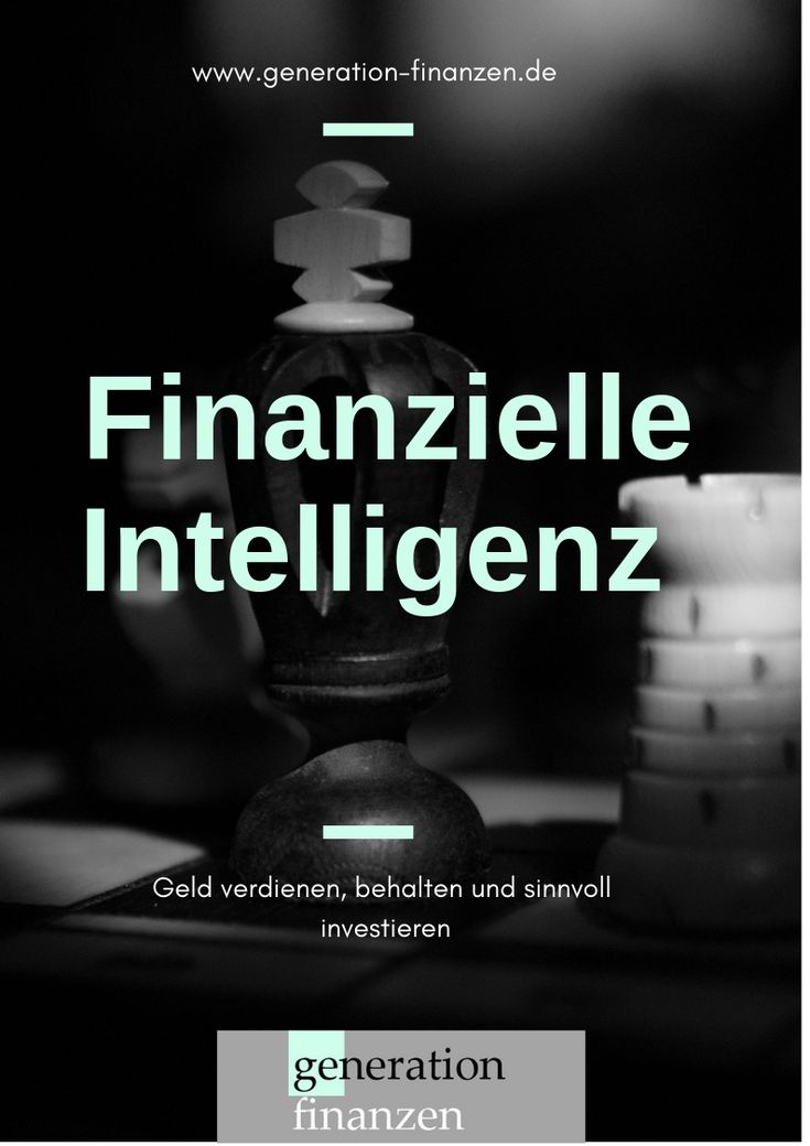Was bedeutet finanzielle #Intelligenz? Für mich heißt das: #Geld verdienen, be… – Geld verdienen