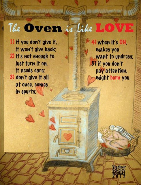 Oven is like Love - by Vladimir Viconart