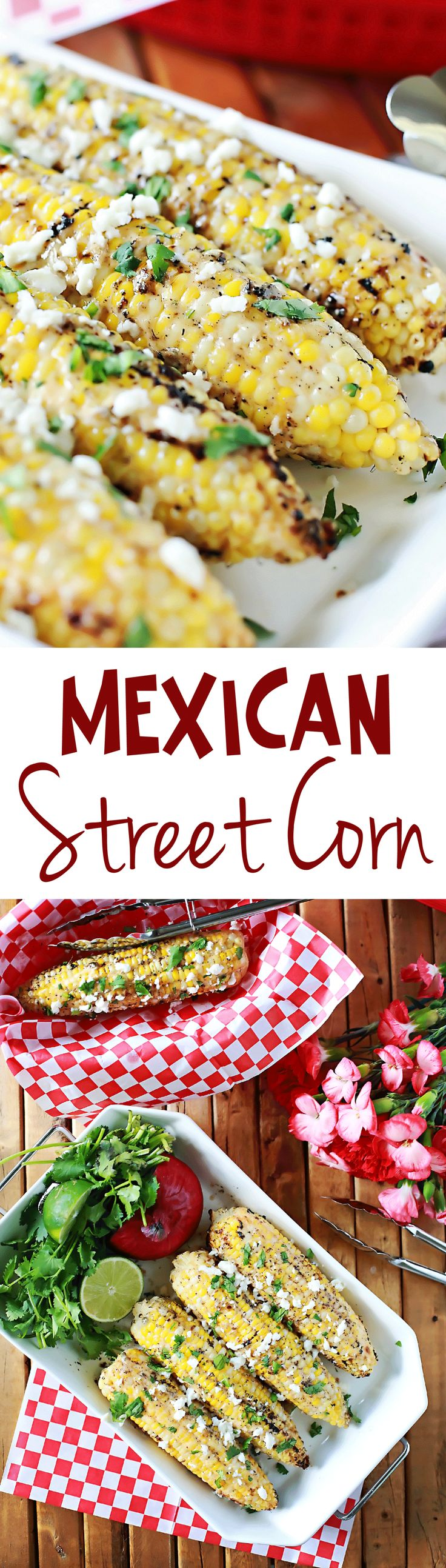 Amazing Grilled corn, Mexican Stree corn recipe by Flirting with Flavor!