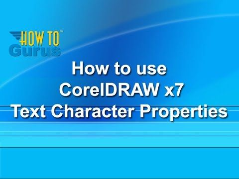How to use Text Character Properties - CorelDRAW x7 Text Effects Tutorial