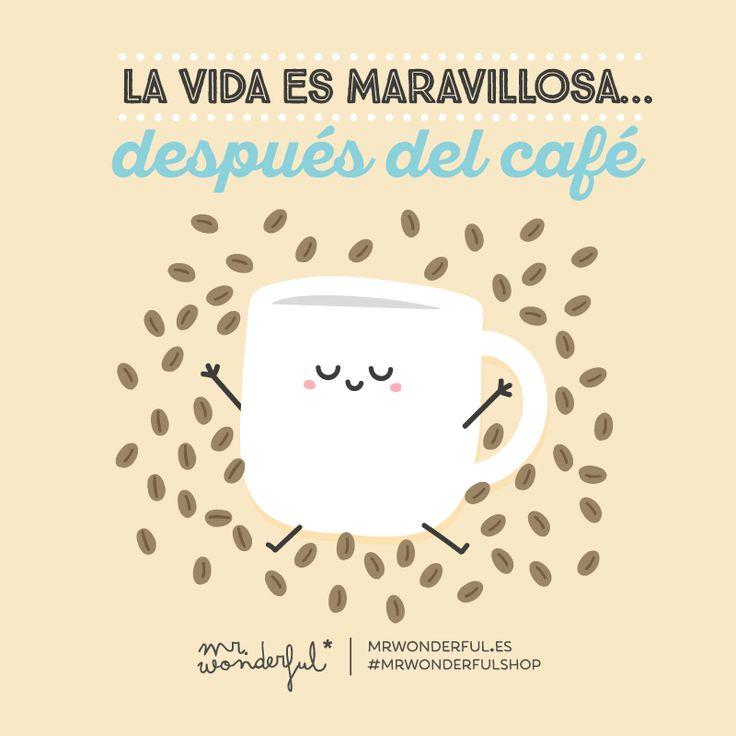La vida es maravillosa... después del café Mr Wonderful