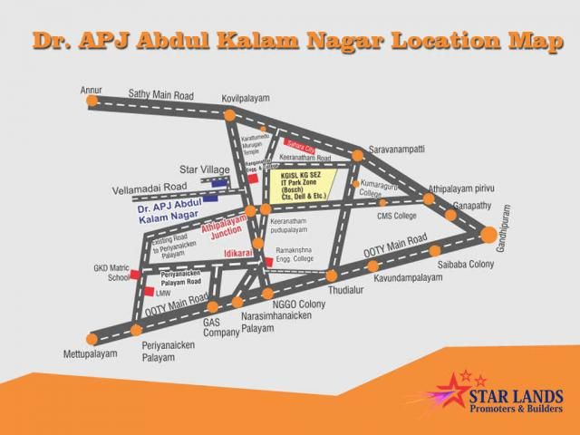 Location map Dr. APJ Abdul Kalam nagar location map It is one of the finest residential plots in the city that reflects our commitment to give the very best. It is located in Keeranatham Main Road, Saravanampatti. #Contact details : Star Lands Promoters & Builders Mobile : 95006 45566