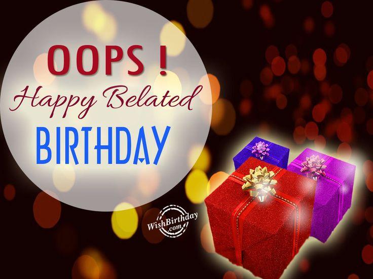 OOps-happy-belated-birthday.jpg (1280×960)