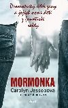 Mormonka - Carolyn Jessop | Databáze knih