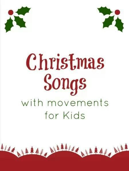 Christmas Songs w/movements