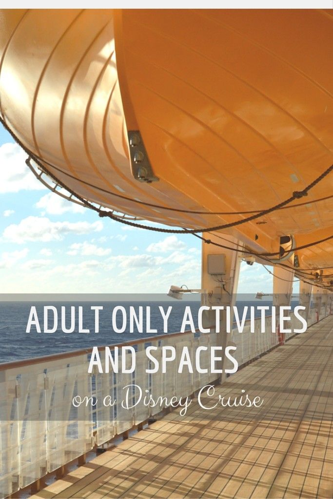 Adult Only Activities and Spaces on Disney Cruise - My Big Fat Happy Life